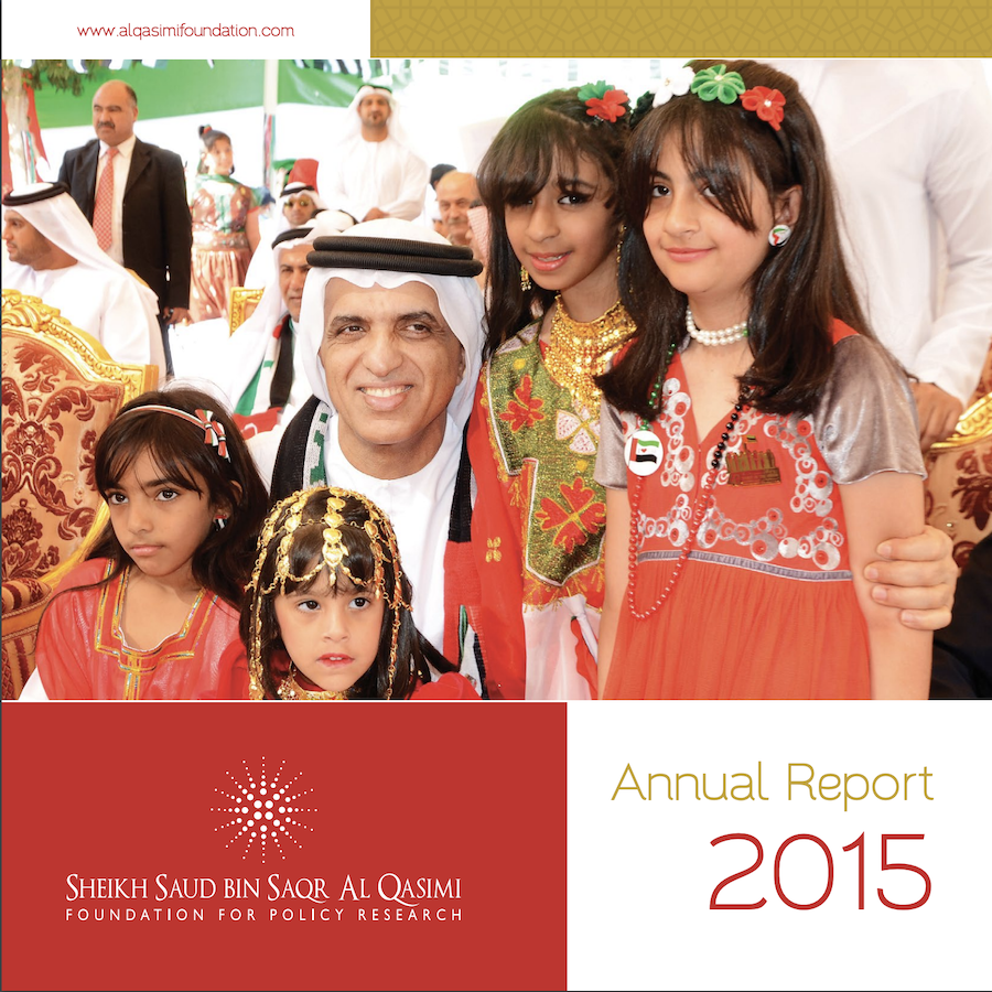 Sheikh Saud bin Saqr Al Qasimi Foundation for Policy Research 2015 Annual Report