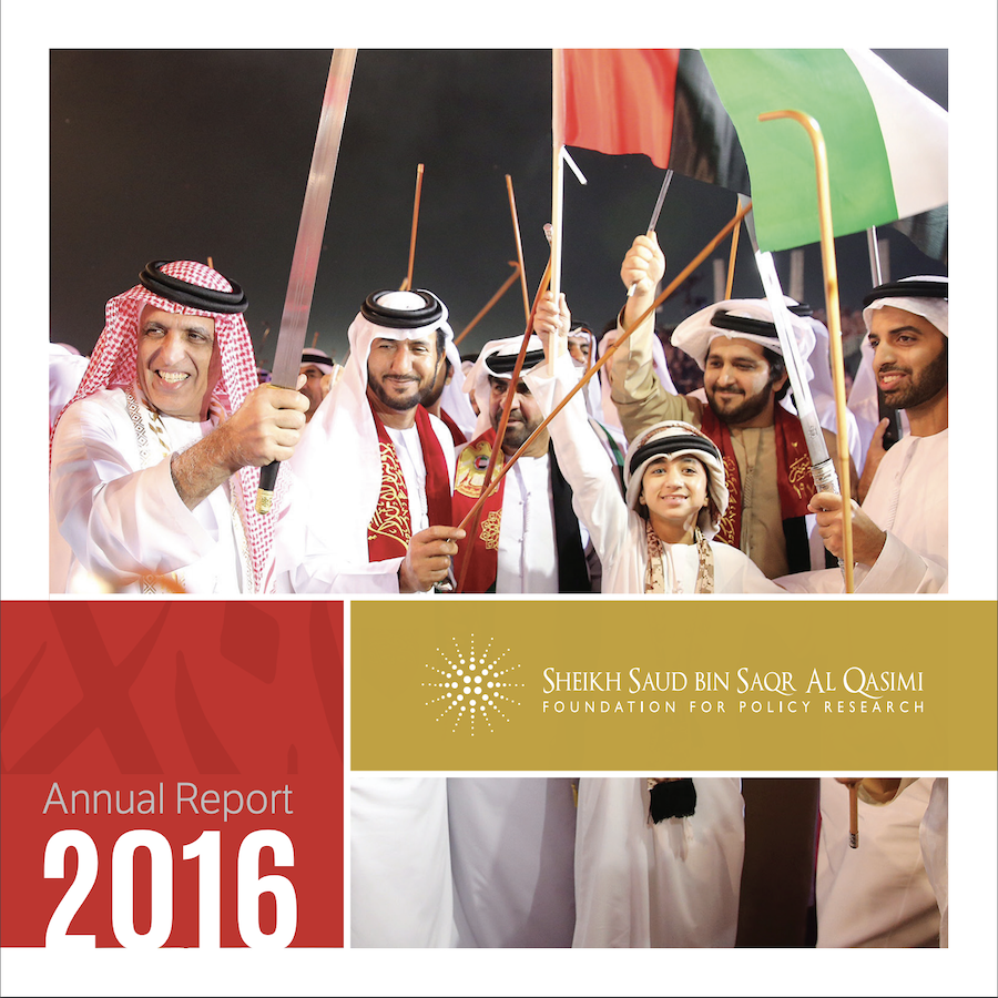 Sheikh Saud bin Saqr Al Qasimi Foundation for Policy Research 2016 Annual Report